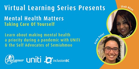 Mental Health Matters | UNITI and the Self Advocates of Semiahmoo tickets