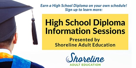 High School Diploma Information Sessions: Presented by Shoreline Adult Ed. tickets