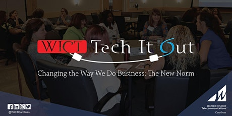 WICT Carolina's Tech It Out: Changing the Way We Do Business - The New Norm tickets