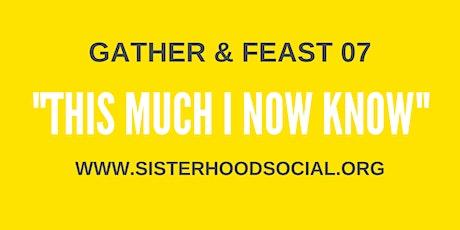 Sisterhood Social Gather & Feast 07 tickets