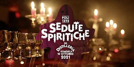Sedute Spiritiche in Distilleria 2021 biglietti