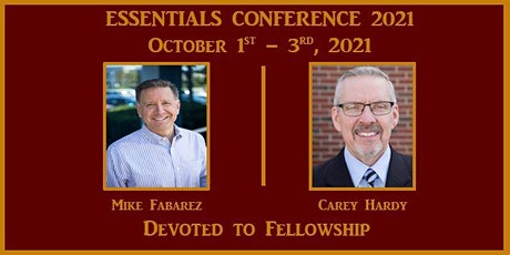 The Essentials Conference 2021 - Devoted to Fellowship tickets