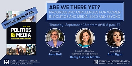 """""""'Are We There Yet?': Progress and Challenges for Women in Politics & Media tickets"""