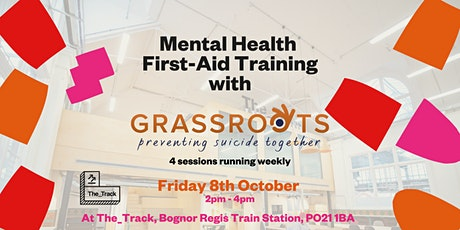 Mental Health First-Aid Training with Grassroots Suicide Prevention tickets