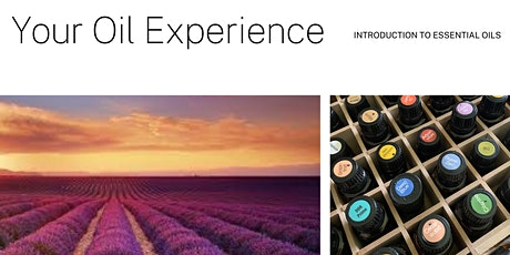 Your Oily Experience - Introduction to Essential Oils tickets