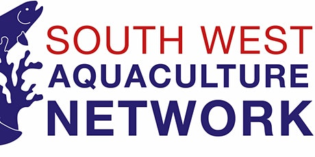 South West Aquaculture Network AGM & Conference 2021 tickets