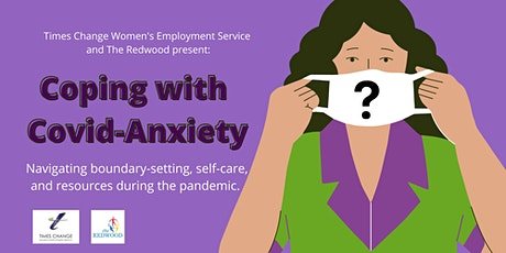 Coping with Covid-Anxiety tickets