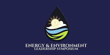 Energy and Environment Leadership Symposium tickets
