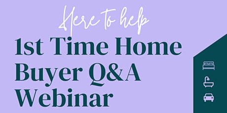 FREE FIRST TIME HOME BUYER Q&A SEMINAR tickets