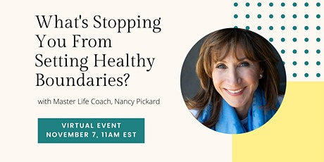 What's Stopping You from Setting Healthy Boundaries? tickets