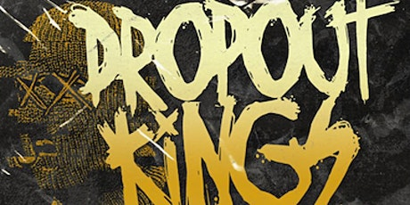 Glitch In The System Tour - Dropout Kings w/ Chucky Chuck & Oh! The Horror tickets