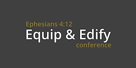 Equip & Edify Conference tickets