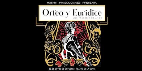 Orfeo y Eurídice, una tragedia de amor entradas