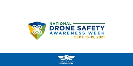 Drone Safety Awareness Week | Puerto Rico tickets