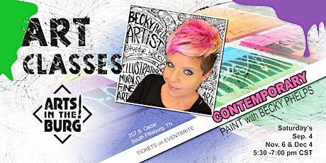 Contemporary Painting with Becky Phelps at Arts in the Burg tickets