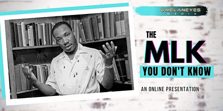 The MLK You Don't Know: Online Presentation tickets