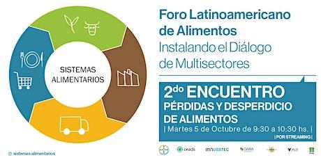 Foro Latinoamericano de Alimentos - PÉRDIDAS Y DESPERDICIO DE ALIMENTOS entradas