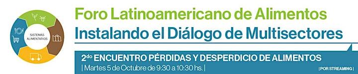 Imagen de Foro Latinoamericano de Alimentos - PÉRDIDAS Y DESPERDICIO DE ALIMENTOS