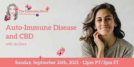 Auto-Immune Disease and CBD: One Woman's Story biglietti