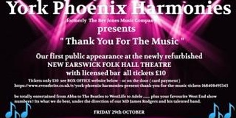 "York Phoenix Harmonies present ""Thank You For The Music"" tickets"