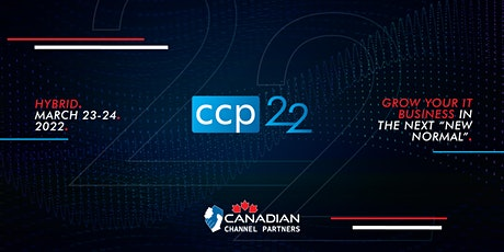 Canadian Channel Partners Conference 2022 tickets