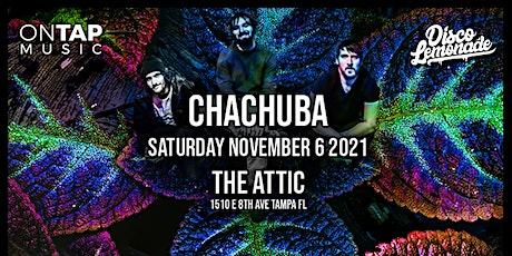 Disco Lemonade Presents: Chachuba tickets