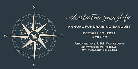 Charleston Young Life - Fall Banquet on the Yorktown tickets