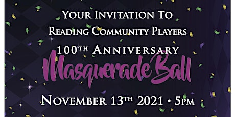 Reading Community Players 100th Anniversary Masquerade Ball tickets