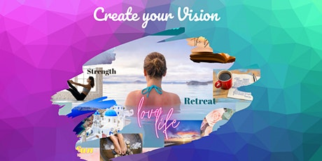 Create Your Vision- Vision Board Workshop tickets