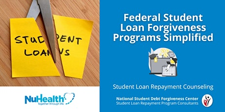 CSEA / NSDFC - Federal Student Loan Forgiveness Programs Simplified tickets