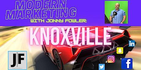 Modern Marketing Knoxville, TN! tickets