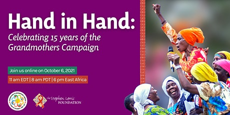 Hand in Hand: Celebrating 15 Years of the Grandmothers Campaign tickets