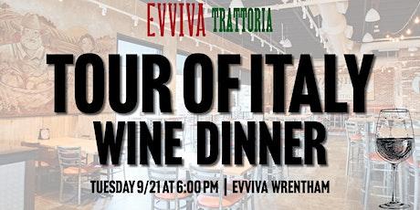 Tour of Italy Wine Dinner - Evviva Wrentham tickets