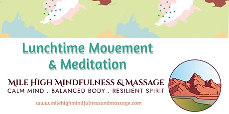 Lunchtime Movement & Meditation tickets