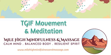 TGIF Movement & Meditation tickets