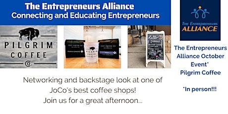 The Entrepreneurs Alliance - October Event Pilgrim Coffee tickets