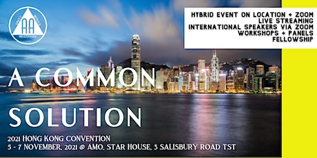 A Common Solution: 2021 Hong Kong AA Convention tickets