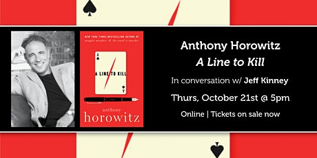 """Anthony Horowitz presents """"A Line to Kill"""" in conversation with Jeff Kinney tickets"""