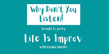 Why Don't You Listen! tickets