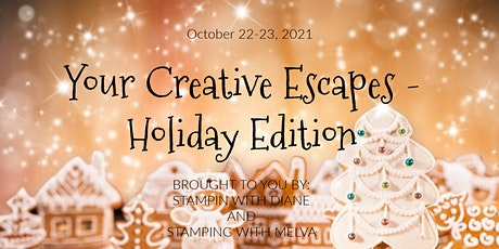 Your Creative Escapes Retreat - Holiday Edition tickets
