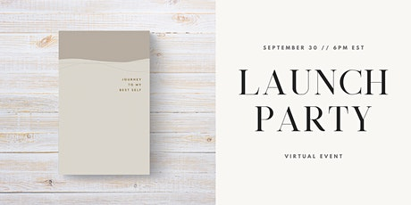 Journey To My Best Self Journal Launch Party tickets