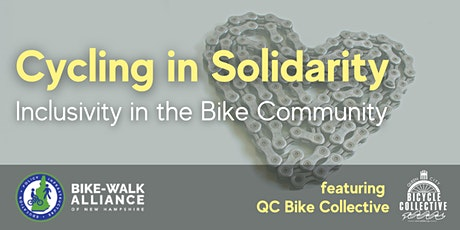 Cycling in Solidarity: Inclusivity in  the Bike Community tickets