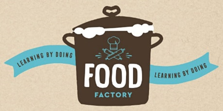 Food Factory tickets
