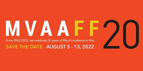 The 20th Run&Shoot Filmworks Martha's Vineyard African American Film Fest tickets