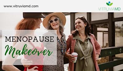 Menopause Makeover tickets