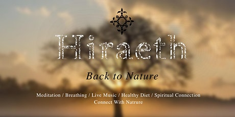 Hiraeth Back to Nature billets