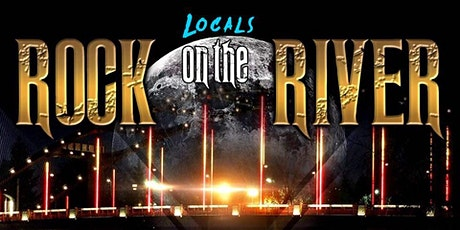Locals Rock the River 2021 tickets