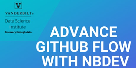Advance GitHub Flow with NBDev tickets