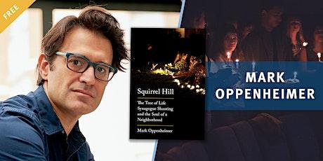 Book Talk: Squirrel Hill with Mark Oppenheimer tickets