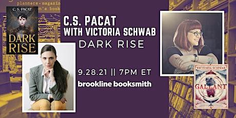 C.S. Pacat with Victoria Schwab: Dark Rise tickets